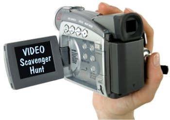 Video Scavenger Hunt Fun